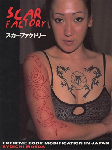 9781840681383: Scar Factory: Extreme Body Modification in Japan