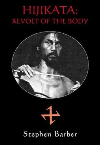 9781840681444: Hijikata: Revolt of the Body