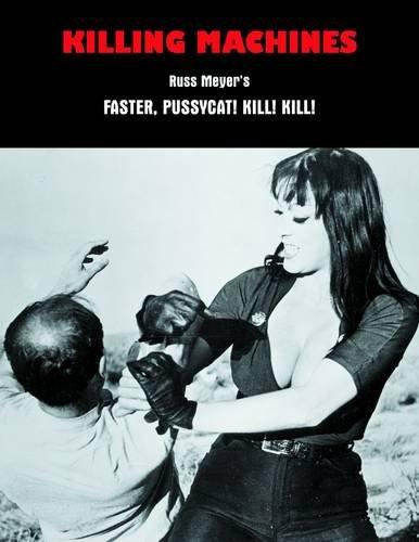 9781840682502: Killing Machines: Russ Meyer's