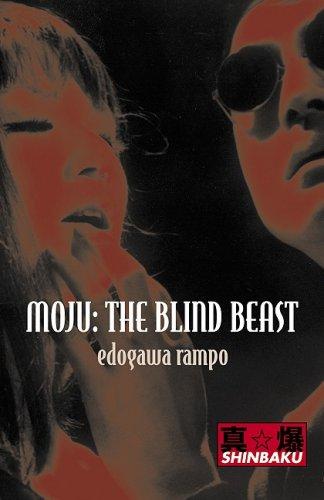 9781840683004: Moju: The Blind Beast (Shinbaku Books: Fictions)