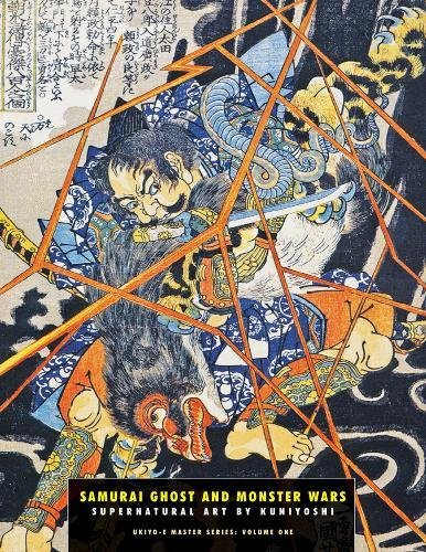 9781840683042: Samurai Ghost and Monster Wars: Supernatural Art By Kuniyoshi (Ukiyo-e Master Series)