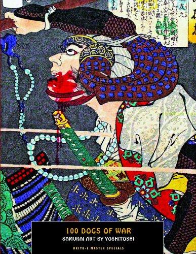 9781840683165: 100 Dogs Of War: Samurai Art by Yoshitoshi (Ukiyo-e Master Specials)