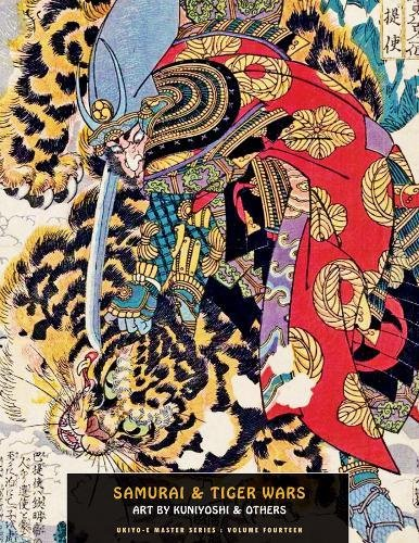 9781840683189: Samurai And Tiger Wars: Art by Kuniyoshi and Others (Ukiyo-e Master)