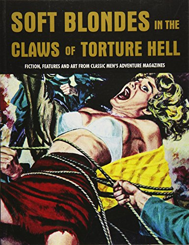 9781840686692: Soft Blondes In The Claws Of Torture Hell (Pulp Mayhem)