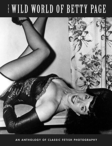 9781840686739: The Wild World Of Betty Page: An Anthology Of Classic Fetish Photography (Klaw Klassix)