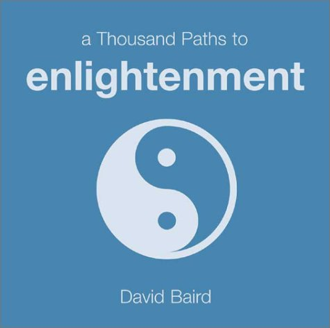 9781840720044: A Thousand Paths to Enlightenment (Thousand Paths series)