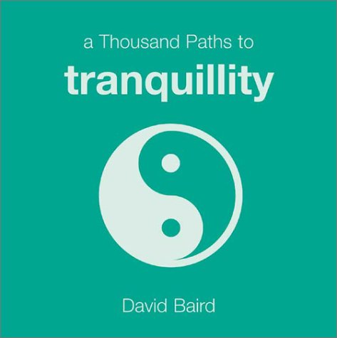 9781840720051: A Thousand Paths to Tranquility (Thousand Paths series)
