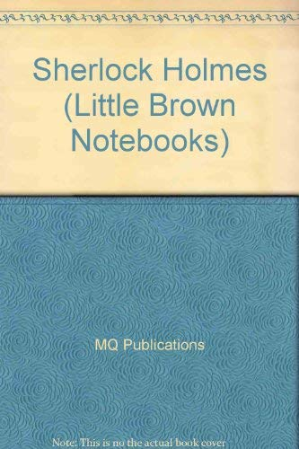 Sherlock Holmes (Little Brown Notebooks): MQ Publications