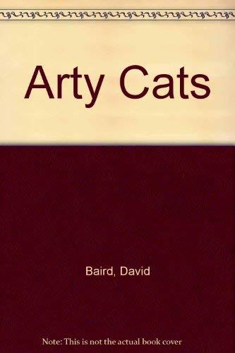 Arty Cats: Baird, David/ Vicky Cox