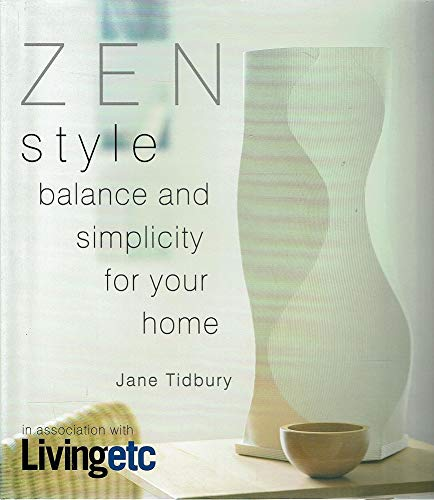 9781840720983: Zen Style: Balance and Simplicity for Your Home