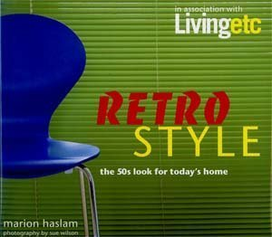9781840721003: Living Etc: Retro: The 50's Look for Today's Home