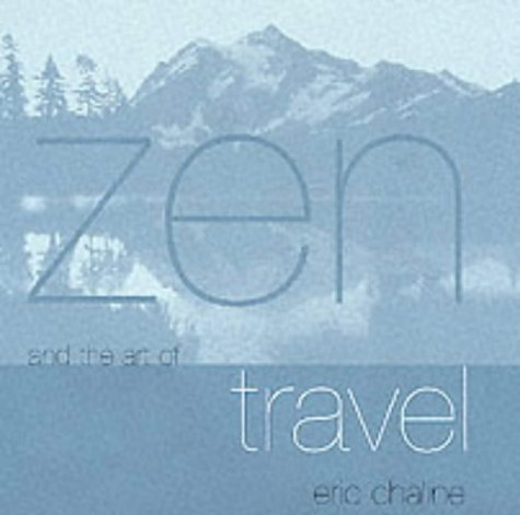 9781840722239: Zen and the Art of Travel
