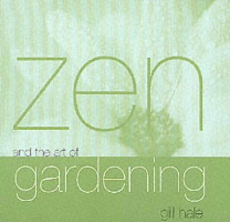 9781840722260: Zen and the Art of Gardening