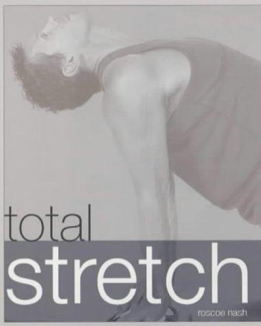 9781840724363: Total Stretch