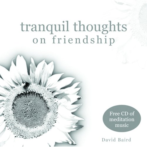 9781840724660: Tranquil Thoughts on Friendship