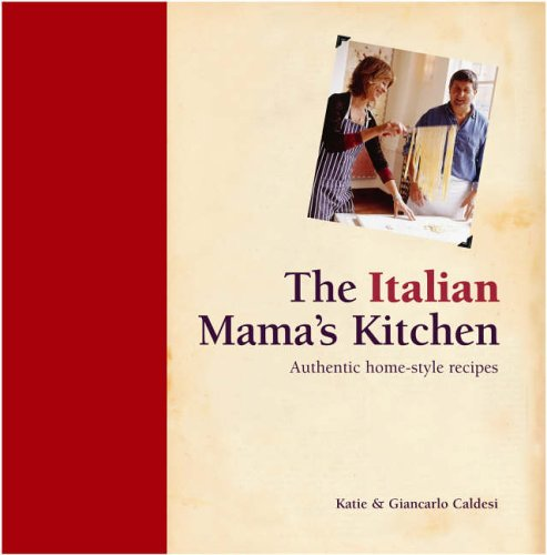 9781840726466: The Italian Mama's Kitchen: Authentic Home-Style Recipes