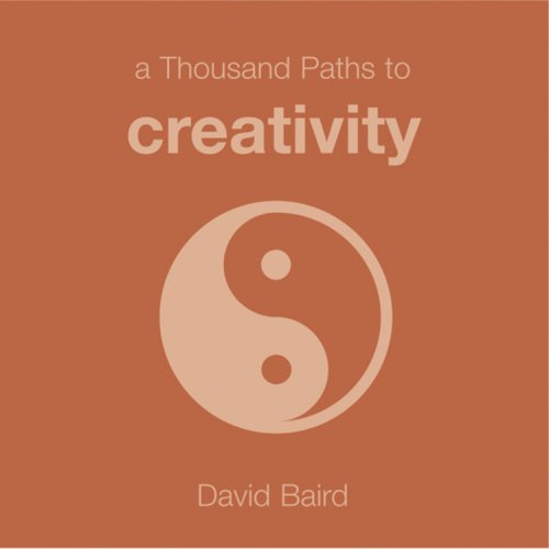 9781840727319: A Thousand Paths to Creativity (1000 Hints, Tips and Ideas)