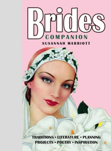 Brides Companion: Susannah Marriott