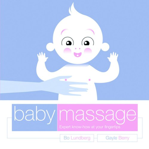 9781840728026: Baby Massage: Expert Know-How at Your Fingertips