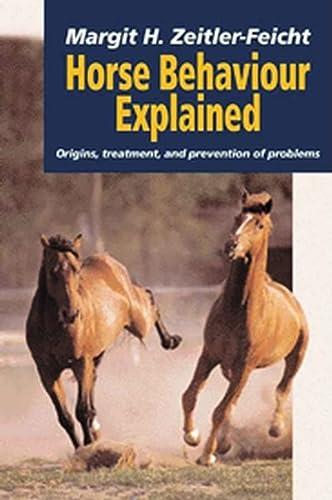 Equine Handbook of Horse Behaviour: Diagnosis, Treatment: Margit ZeitlerFeicht