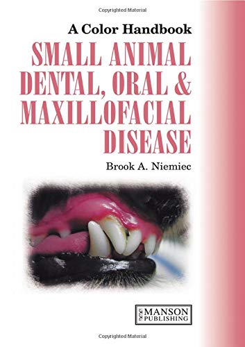 9781840761085: Small Animal Dental, Oral and Maxillofacial Disease (Veterinary Color Handbook Series)