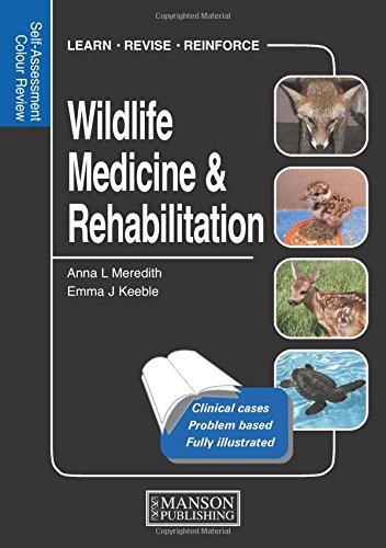 9781840761467: Wildlife Medicine and Rehabilitation: Self-Assessment Color Review (Veterinary Self-Assessment Color Review Series)