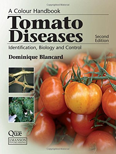 9781840761566: Tomato Diseases: Identification, Biology and Control: A Colour Handbook, Second Edition (A Color Handbook)
