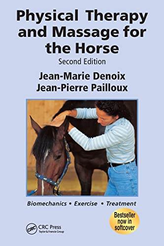 Physical Therapy and Massage for the Horse: Denoix, Jean-Marie; Pailloux,