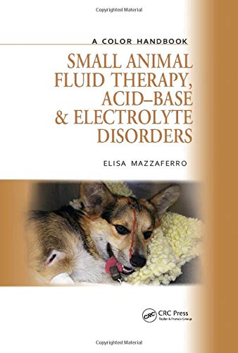 9781840761672: Small Animal Fluid Therapy, Acid-base and Electrolyte Disorders: A Color Handbook (Veterinary Color Handbook Series)