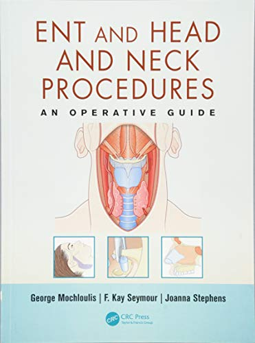 9781840761962: ENT and Head and Neck Procedures: An Operative Guide