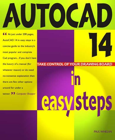 9781840780246: Autocad 14 In Easy Steps: Covers Version 14 for PC and Mac