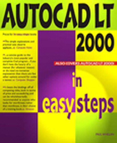 9781840781014: AutoCAD LT 2000 in Easy Steps (In Easy Steps Series)