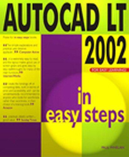 9781840781922: AutoCAD LT 2002 in Easy Steps 2002 (In Easy Steps Series)