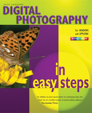 9781840781991: Digital Photography In Easy Steps: 3rd Edition (In Easy Steps Series)