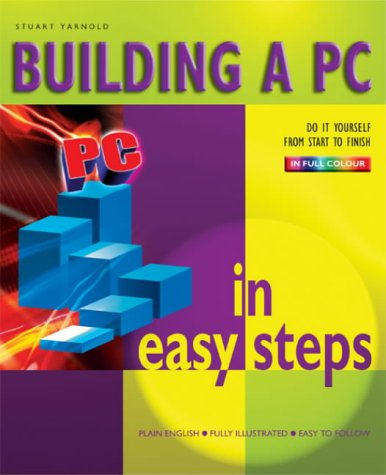 9781840782912: Building a PC in Easy Steps