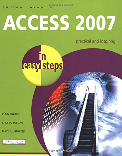 Access 2007 in Easy Steps: Unsworth, Andrew