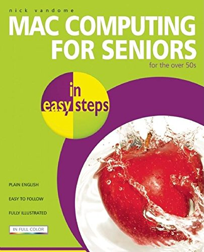 9781840783353: MAC Computing for Seniors in Easy Steps: For the Over 50s