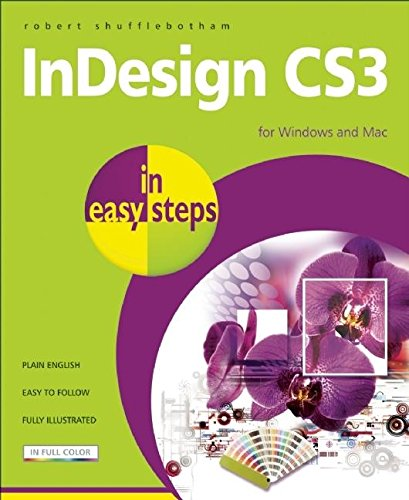 9781840783490: InDesign CS3 in Easy Steps: for Windows and Mac