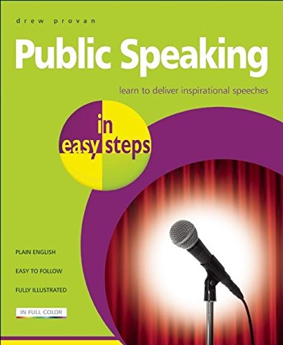 9781840783742: Public Speaking in easy steps: Learn to Deliver Inspirational Speeches