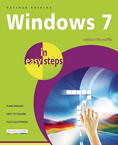 9781840783810: Windows 7 in Easy Steps: Without the Waffle