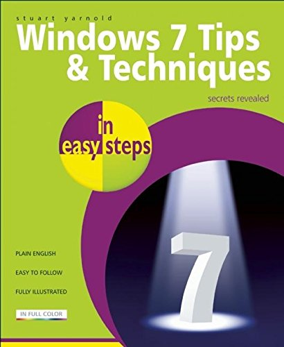 9781840783889: Windows 7 Tips and Techniques in Easy Steps: Secrets Revealed