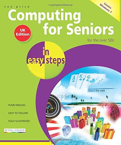 9781840783933: Computing for Seniors in Easy Steps: Windows 7