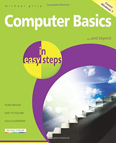 Computer Basics in Easy Steps: Price, Michael