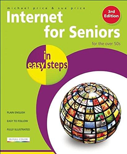 9781840784008: Internet for Seniors in Easy Steps: Windows 7 Edition