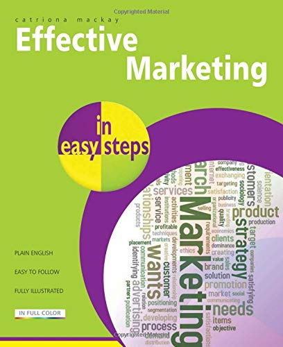 9781840784268: Effective Marketing in Easy Steps: Packed with Tips to Become an Excellent Marketer