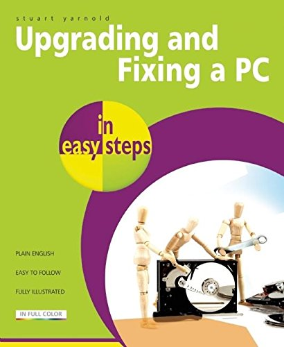 9781840784305: Upgrading and Fixing a PC in Easy Steps