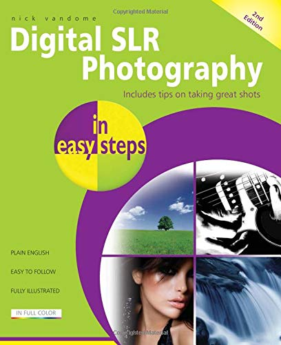 9781840784374: Digital SLR Photography in easy steps: Now Includes Clever Photography Techniques