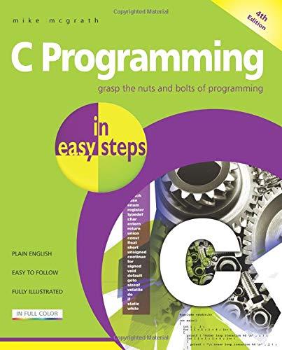 9781840785449: C Programming in Easy Steps