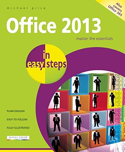 Office 2013 in Easy Steps: Price, Michael