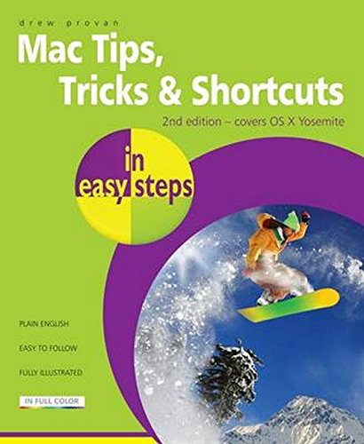 Mac Tips, Tricks & Shortcuts in easy steps 2nd Edition - Covers OS X Yosemite: Drew Provan